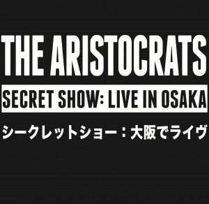 Aristocrats_Secret-Show-Live-in-Osaka